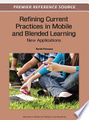 Refining Current Practices In Mobile And Blended Learning New Applications