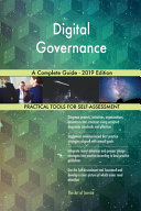 Digital Governance A Complete Guide 2019 Edition