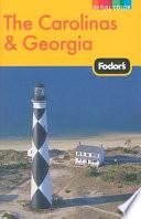 Fodor s the Carolinas and Georgia