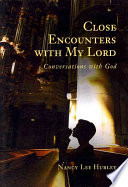 Close Encounters With My Lord