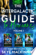 The Intergalactic Guide to Humans  Volume 1 Book PDF