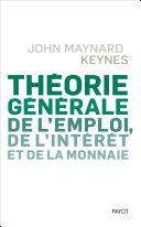 Théorie générale de l'emploi, de l'intérêt et de la monnaie Pdf/ePub eBook