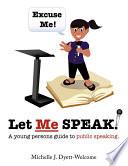 Excuse Me  Let Me Speak