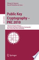 Public Key Cryptography Pkc 2010