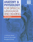 Cover of Anatomy & Physiology for Speech, Language, and Hearing (Book Only)