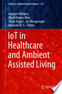 IoT in Healthcare and Ambient Assisted Living