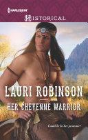 Her Cheyenne Warrior