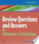 Review Questions And Answers For Veterinary Technicians E Book