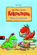 Der kleine Drache Kokosnuss - Meine Schulfreunde