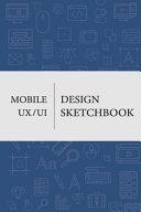 Mobile UX UI Design Sketchbook