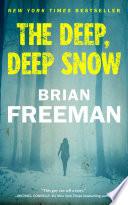 The Deep  Deep Snow