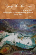 Dying For Her Love - a love diary