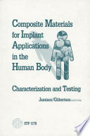 Composite Materials for Implant Applications in the Human Body