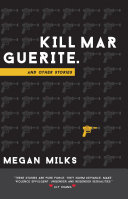 Kill Marguerite and Other Stories