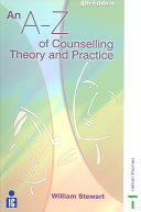 An A Z of Counselling Theory and Practice