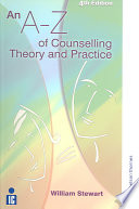 """An A-Z of Counselling Theory and Practice"" by William Stewart"