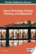 Library Technology Funding Planning And Deployment Book PDF