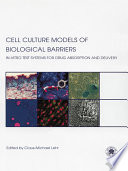 Cell Culture Models of Biological Barriers