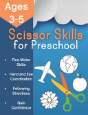 Scissor Skills for Preschool