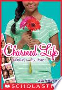 Charmed Life 1 Caitlin S Lucky Charm Book PDF