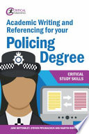 Academic Writing and Referencing for your Policing Degree