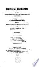 Metrical Romances of the Thirteenth  Fourteenth  and Fifteenth Centuries  Richard Coer de Lion  The lyfe of Ipomydon  Amis and Amilous Book