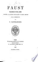 Faust. Tragédie ... Adaptée à la scène Française, ... par P. Ristelhuber