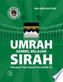 UMRAH SAMBIL BELAJAR SIRAH