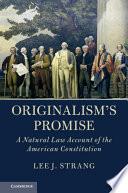 Originalism s Promise