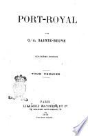 Port-Royal. 2. [Livre deuxième: Le Port-Royal de M. de Saint-Cyran (suite). Livre troisiéme: Pascal]