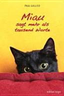 Miau sagt mehr als tausend Worte