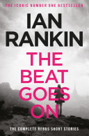 The Beat Goes On: The Complete Rebus Stories [Pdf/ePub] eBook