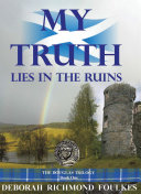 My Truth Lies in the Ruins