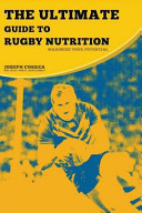 The Ultimate Guide to Rugby Nutrition
