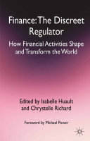Finance: The Discreet Regulator