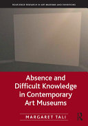 Absence and Difficult Knowledge in Contemporary Art Museums [Pdf/ePub] eBook