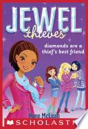 Jewel Society  2  Diamonds Are a Thief s Best Friend