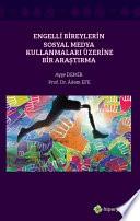 Engelli Bireylerin Sosyal Medya Kullanmaları Üzerine Bir Araştırma