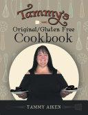 Tammy'S Original/Gluten Free Cookbook