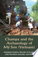Champa and the Archaeology of M    S  n  Vietnam