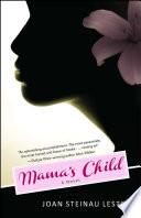 Mama s Child