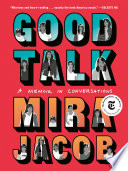 Good Talk Mira Jacob Cover