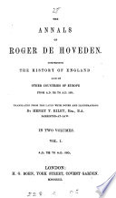 The Annals of Roger de Hoveden; Comprising the History of England, and of Other Countries of Europe, from A.D. 732 to A.D. 1201