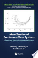 Identification of Continuous Time Systems