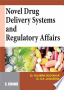 Novel Drug Delivery Systems and Regulatory Affairs Book