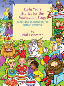 Early Years Stories for the Foundation Stage