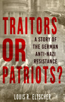 Traitors or Patriots