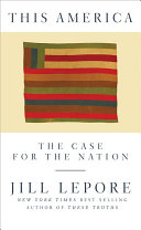 link to This America : the case for the nation in the TCC library catalog