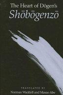 Heart of Dogen's Shobogenzo, The