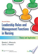 Leadership Roles and Management Functions in Nursing / Professional Issues in Nursing